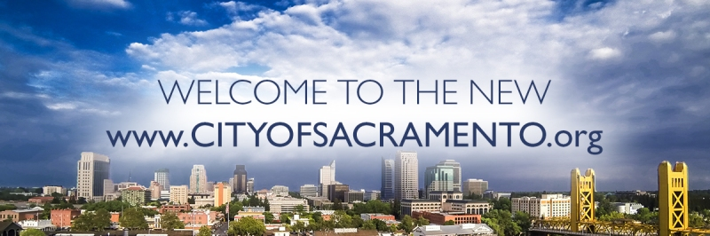 Welcome to the new CityofSacramento.org